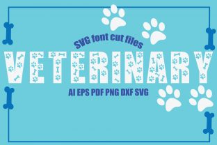 Print on Demand: Veterinary SVG Font Cut Files Graphic Crafts By KtwoP