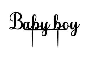 Baby Boy Cake Topper Children Craft Cut File By Creative Fabrica Crafts