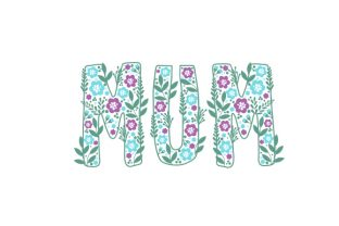 Floral 'mum' Mother's Day Craft Cut File By Creative Fabrica Crafts