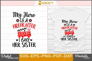 Print on Demand: Design for Firefighter Sister Printable Graphic Print Templates By Sarofydesign