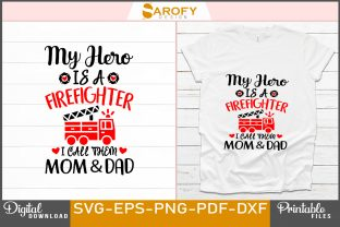 Print on Demand: Firefighter Design for Mom & Dad Svg Png Graphic Print Templates By Sarofydesign
