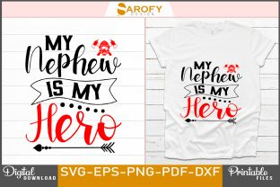 Print on Demand: My Nephew is My Hero Firefighter Design Graphic Print Templates By Sarofydesign