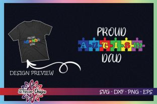 Proud Autism Dad Autism Awareness Graphic Print Templates By ssflower