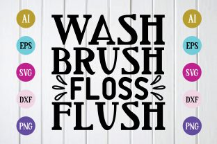 Print on Demand: Wash Brush Floss Flush Svg Design Graphic Print Templates By BDB_Graphics