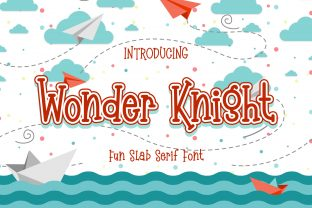 Print on Demand: Wonder Knight Slab Serif Font By almarkhatype