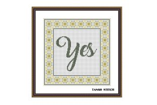 Print on Demand: Yes Lettering Typography Cross Stitch Graphic Cross Stitch Patterns By Tango Stitch