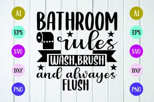Print on Demand: Bathroom Rules Wash,brush Svg Design Graphic Print Templates By BDB_Graphics