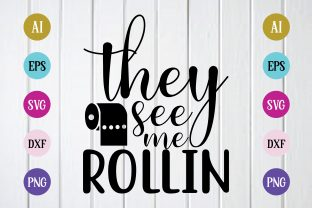 Print on Demand: They See Me Rollin Svg Design Graphic Print Templates By BDB_Graphics