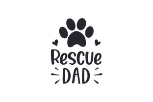 Rescue Dad Animals Craft Cut File By Creative Fabrica Crafts