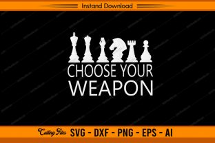 Choose Your Weapon Chess Graphic Print Templates By sketchbundle
