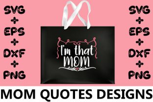 Print on Demand: MOM : I'm That Mom Graphic Crafts By svg.in.design