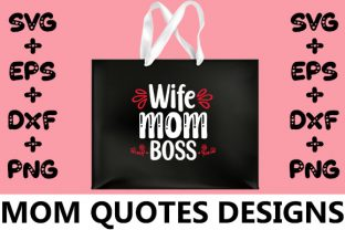 Print on Demand: MOM : Wife Mom Boss Graphic Crafts By svg.in.design