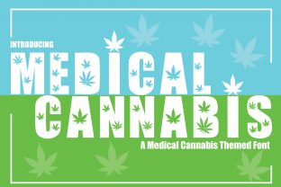 Print on Demand: Medical Cannabis Display Font By KtwoP