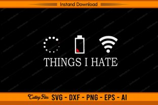 Things I Hate - Gaming Graphic Print Templates By sketchbundle