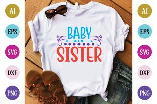 Baby Sister Graphic Crafts By BDB Design Store