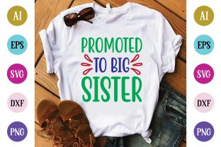 Promoted to Big Sister Graphic Crafts By Printable Store