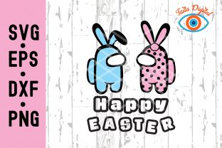 Easter Among Us SVG Happy Easter SVG Graphic Illustrations By Taita Digital