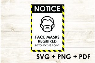 Print on Demand: Mask Notice - Mask Safety - Covid-19 Graphic Print Templates By Too Sweet Inc