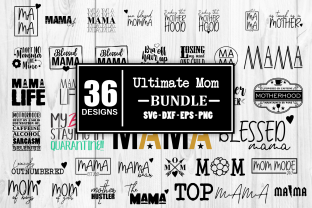 Print on Demand: Ultimate Mom Bundle Mothers Day Bundle Graphic Crafts By Whistlepig Designs