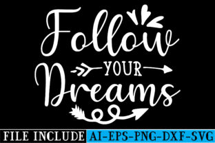 Follow Your Dreams Graphic Crafts By beautycrafts360