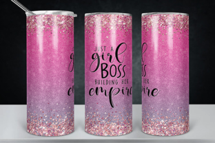 Girl Boss Building Her Empire Tumbler Graphic Print Templates By lavalie