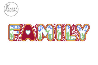 Print on Demand: Laser Cut Words - FAMILY Graphic Crafts By LaserCutano 6