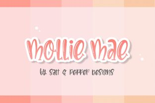 Print on Demand: Mollie Mae Display Font By Salt & Pepper Designs