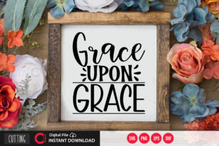 Print on Demand: Grace Upon Grace Svg Graphic Crafts By PrintableSvg