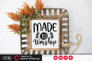 Print on Demand: Made to Worship Svg Graphic Crafts By PrintableSvg