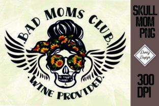 Print on Demand: Bad Mom Club with Sunflower Sublimation Graphic Print Templates By DenizDesign
