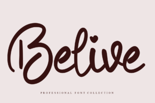 Print on Demand: Belive Script & Handwritten Font By Roronoa zoro.S.P.D