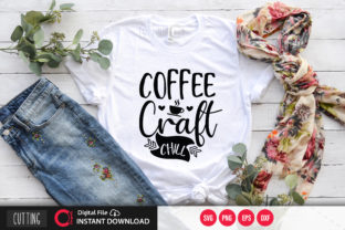 Print on Demand: Coffee Craft Chill Svg Graphic Crafts By PrintableSvg