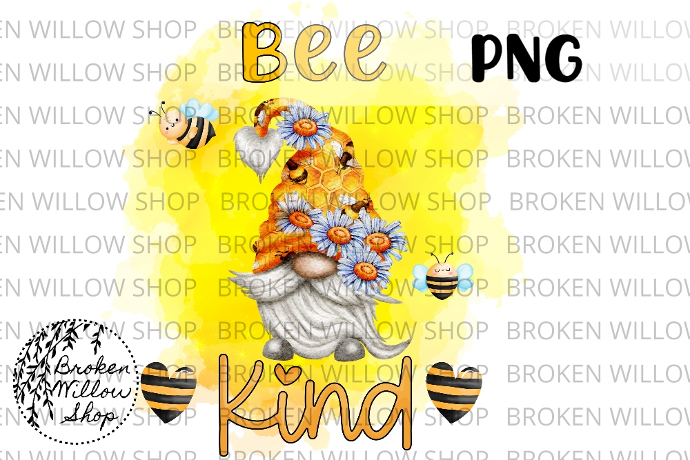 Bee Kind Gnome Ready to Press Sublimatio SVG File