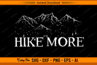 Hike More - Design Graphic Print Templates By sketchbundle
