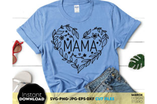 Mother`s Day SVG Shirt Birthday Gift SVG Graphic Crafts By March Design Studio