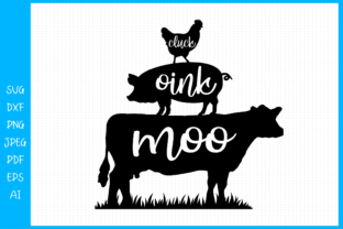 Cluck Oink Moo SVG File Farmhouse Graphic Crafts By SeleART