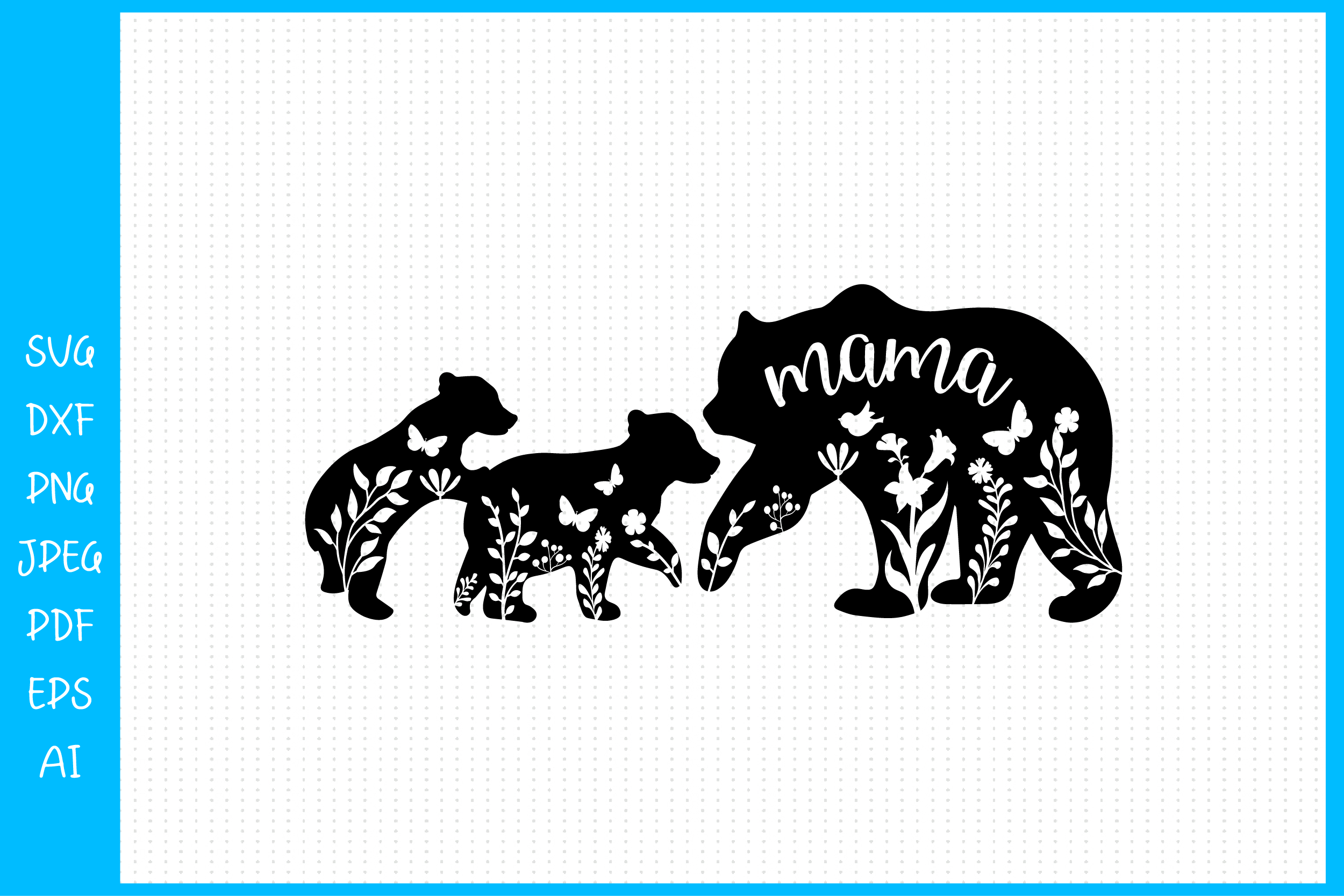 Floral Mama Bear and Two Baby Bear... SVG File