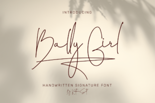Print on Demand: Bally Girl Script & Handwritten Font By Kostfour.Std