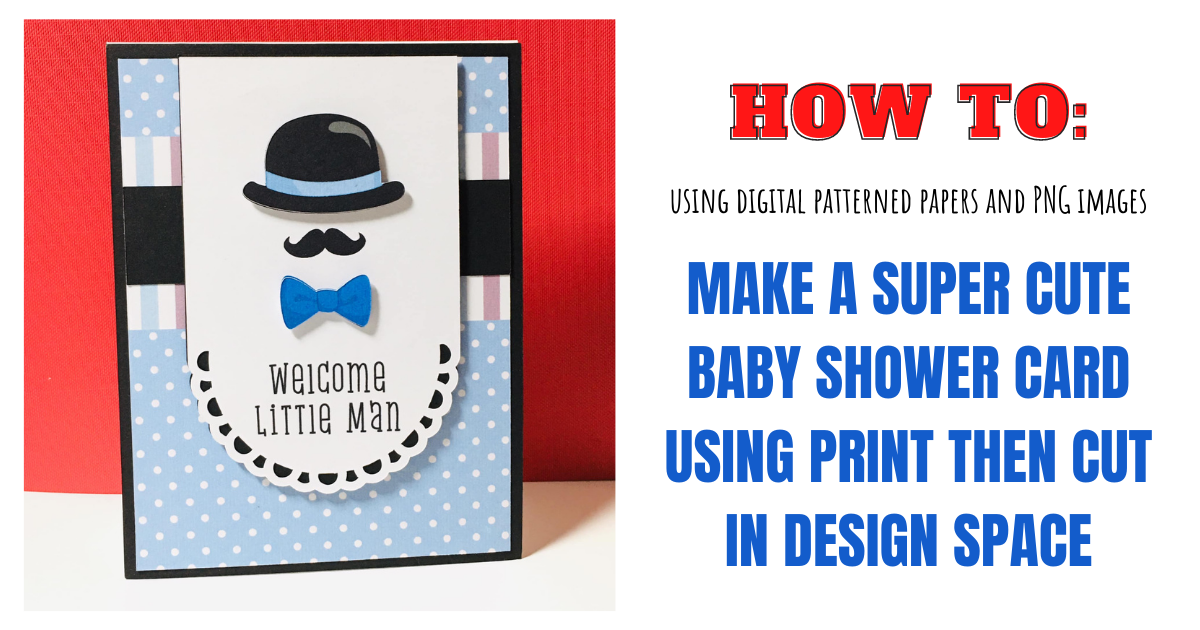How To Print Then Cut Card Using Digital Papers and Clipart