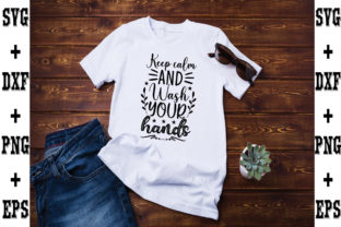 Print on Demand: Keep Calm and Wash Your Hands Graphic Crafts By svgbundle