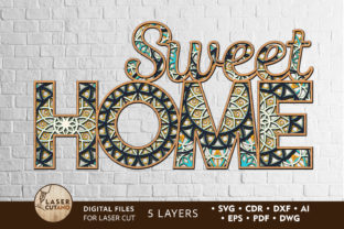 SWEET HOME Laser Cut File Svg,  Letters Graphic 3D SVG By LaserCutano
