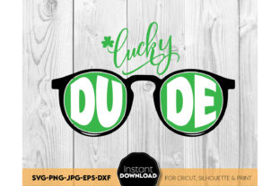 St Patricks Day Lucky Dude SVG Shirt Graphic Crafts By March Design Studio