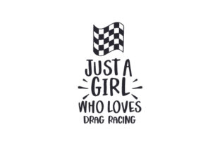 Just a Girl Who Loves Drag Racing Autos Plotterdatei von Creative Fabrica Crafts