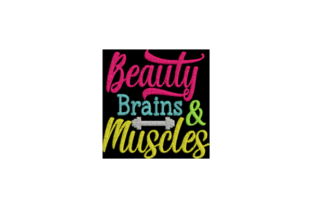 Beauty Brains and Muscles Wellness Stickdesign von Wingsical Whims Designs
