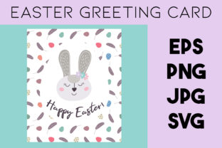 Print on Demand: Easter Bunny Greeting Card | Easter SVG Graphic Illustrations By Art's and Patterns