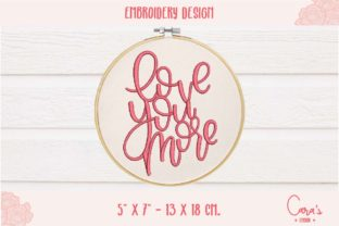 Love You More Wedding Quotes Embroidery Design By carasembor