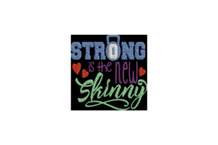 Strong is the New Skinny Wellness Embroidery Design By Wingsical Whims Designs