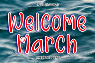 Print on Demand: Welcome March Display Font By ABBAsalam