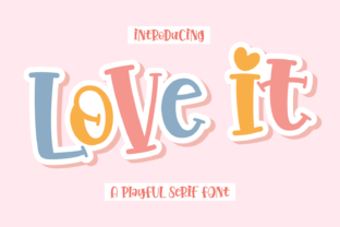 Print on Demand: Love It Display Font By Dani (7NTypes)