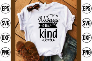Always Be Kind Graphic Crafts By craft bd